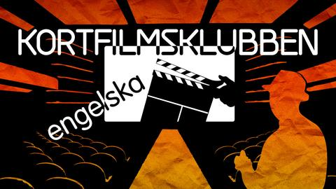 Kortfilmsklubben – engelska