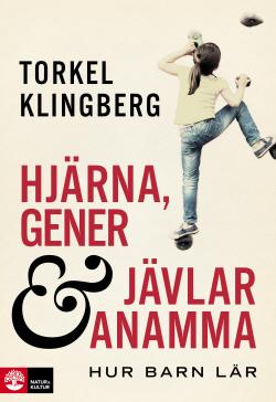 Hjärnforskaren Torkel Klingbergs bok, Hjärna, gener och jävlar anamma