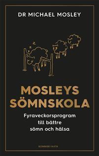 Dr Mosleys sömnskola