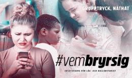 #vembryrsig - Grupptryck, Näthat
