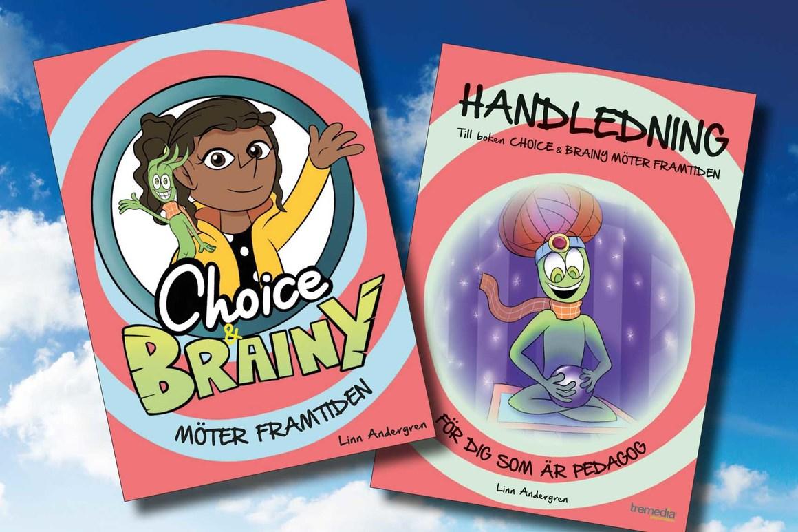 Choice & Brainy