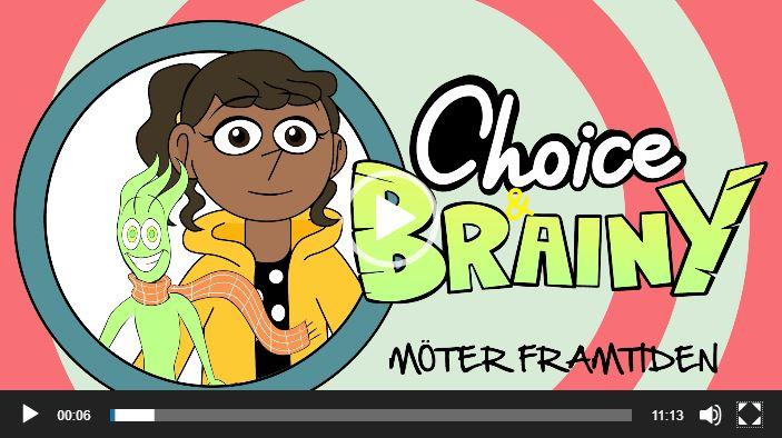 Bild på trailer Choice och Brainy möter framtiden